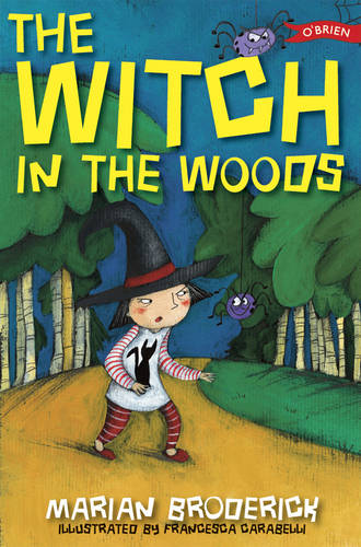 The Witch in the Woods - Anna the Witch (Paperback)