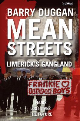 Mean Streets: Limerick's Gangland (Paperback)