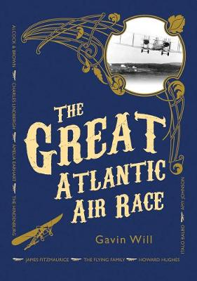 The Great Atlantic Air Race (Hardback)