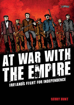 At War With the Empire: Ireland's Fight for Independence (Paperback)