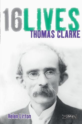 Thomas Clarke: 16Lives - 16Lives (Paperback)