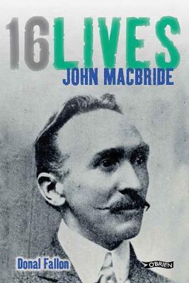 John MacBride: 16Lives - 16Lives (Paperback)