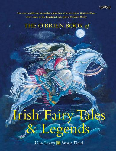 The OBrien Book Of Irish Fairy Tales And Legends By Una Leavy - Irish legends