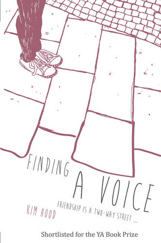 Finding A Voice: Friendship is a Two-Way Street ... (Paperback)