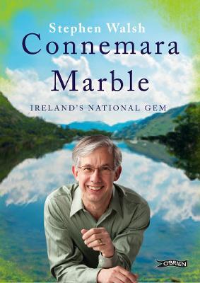 Connemara Marble: Ireland's National Gem (Hardback)