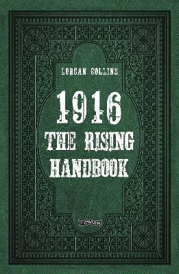 1916: The Rising Handbook (Hardback)