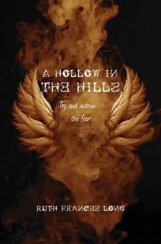 A Hollow in the Hills: Try to outrun the fear - Dubh Linn (Paperback)