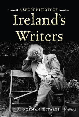 A Short History of Ireland's Writers - Short Histories (Paperback)