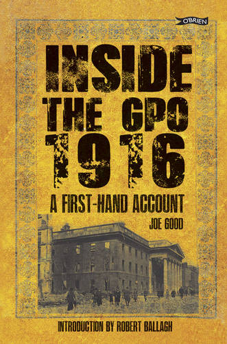 Inside the GPO 1916: A First-hand Account (Paperback)