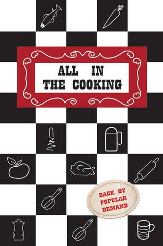 All in the Cooking (Hardback)