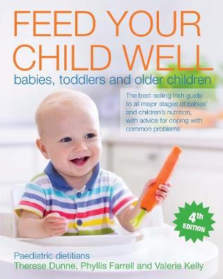 Feed Your Child Well: Babies, Toddlers and Older Children (Paperback)