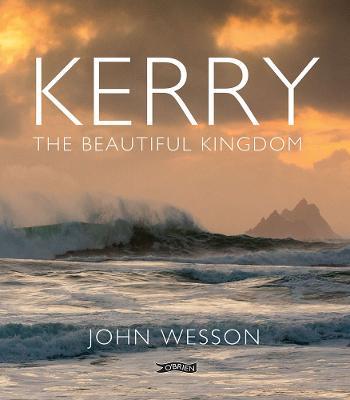 Kerry: The Beautiful Kingdom (Hardback)