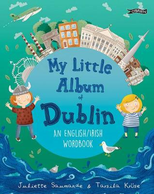 My Little Album of Dublin: An English / Irish Word Book (Hardback)
