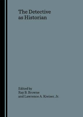 The Detective as Historian: v. II (Hardback)