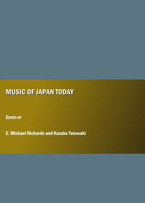 Music of Japan Today (Hardback)