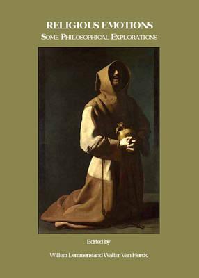 Religious Emotions: Some Philosophical Explorations (Hardback)