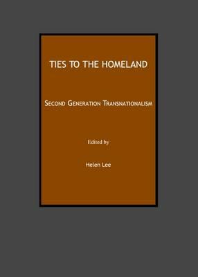 Ties to the Homeland: Second Generation Transnationalism (Hardback)
