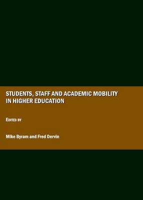 Students, Staff and Academic Mobility in Higher Education (Hardback)