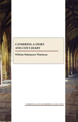 Catherine: a Story and Cox's Diary (Paperback)