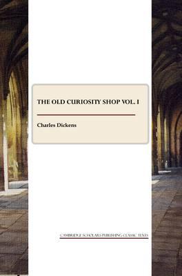 The Old Curiosity Shop vol. I (Paperback)