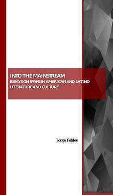 mainstream american culture essays Into the mainstream: essays on spanish american and latino literature and culture is a direct outgrowth of jorge febles's involvement with the annual conference of the american culture.