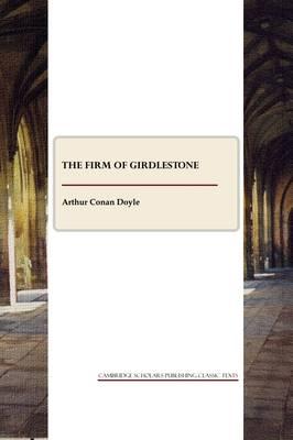 The Firm of Girdlestone: A Novel (Paperback)