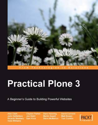 Practical Plone 3: A Beginner's Guide to Building Powerful Websites (Paperback)