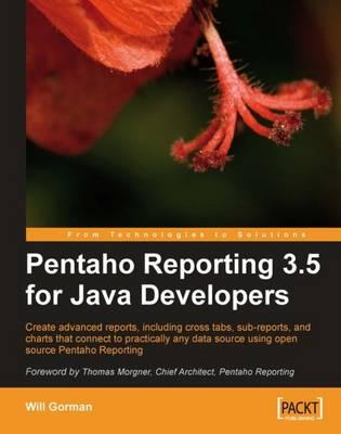 Pentaho Reporting 3.5 for Java Developers (Paperback)