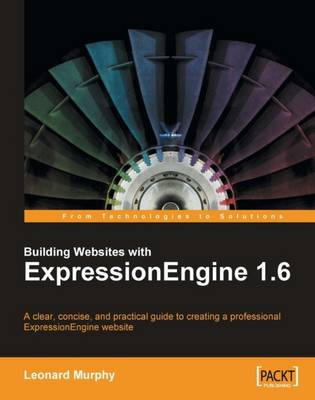 Building Websites with ExpressionEngine 1.6 (Paperback)