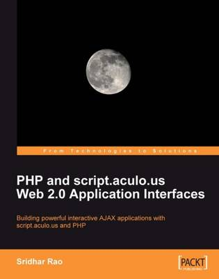 PHP and script.aculo.us Web 2.0 Application Interfaces (Paperback)