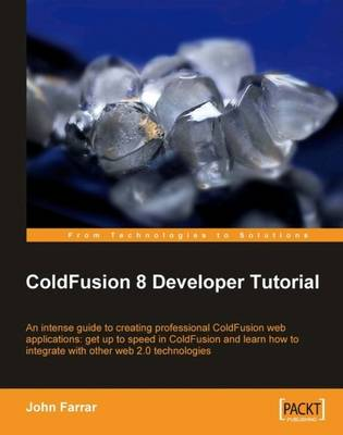 ColdFusion 8 Developer Tutorial (Paperback)