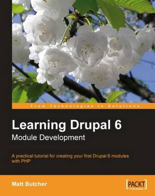 Learning Drupal 6 Module Development (Paperback)