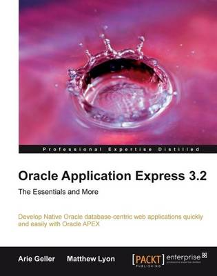 Oracle Application Express 3.2: The Essentials and More (Paperback)