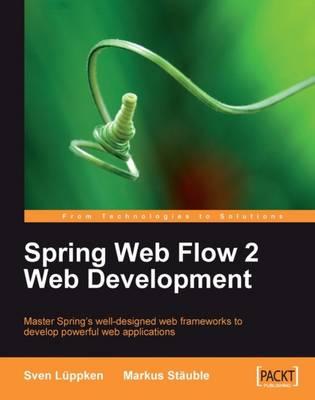 Spring Web Flow 2 Web Development (Paperback)