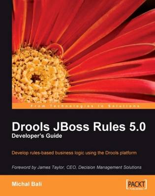 Drools JBoss Rules 5.0 Developer's Guide (Paperback)