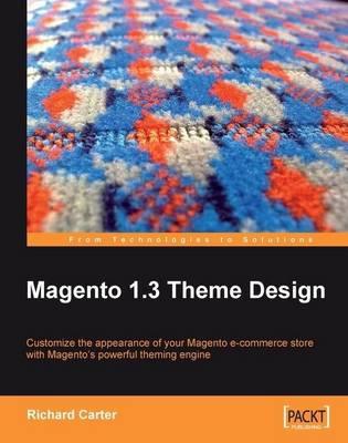 Magento 1.3 Theme Design (Paperback)