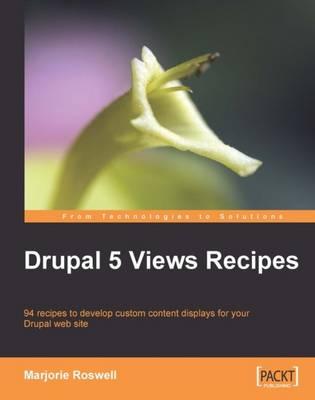 Drupal 5 Views Recipes (Paperback)