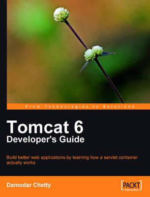 Tomcat 6 Developer's Guide (Paperback)