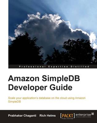 Amazon SimpleDB Developer Guide (Paperback)