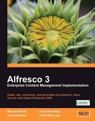 Alfresco 3 Enterprise Content Management Implementation (Paperback)
