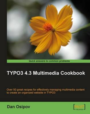 TYPO3 4.3 Multimedia Cookbook (Paperback)