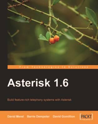 Asterisk 1.6 (Paperback)