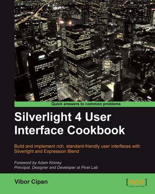 Silverlight 4 User Interface Cookbook (Paperback)