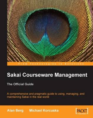 Sakai Courseware Management: The Official Guide (Paperback)