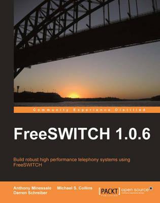 FreeSWITCH 1.0.6 (Paperback)