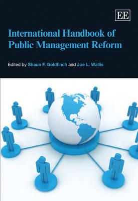 International Handbook of Public Management Reform (Hardback)