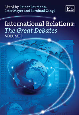 International Relations: the Great Debates - Elgar Mini Series (Hardback)
