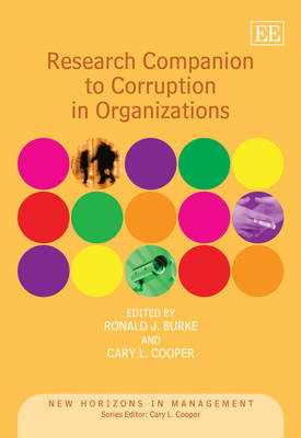Research Companion to Corruption in Organizations - New Horizons in Management Series (Hardback)