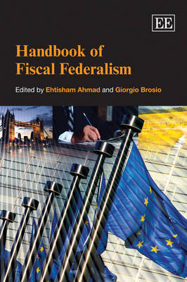 Handbook of Fiscal Federalism (Paperback)