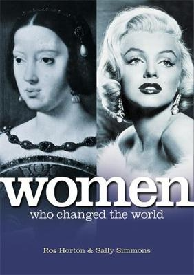 Women Who Changed the World (Hardback)
